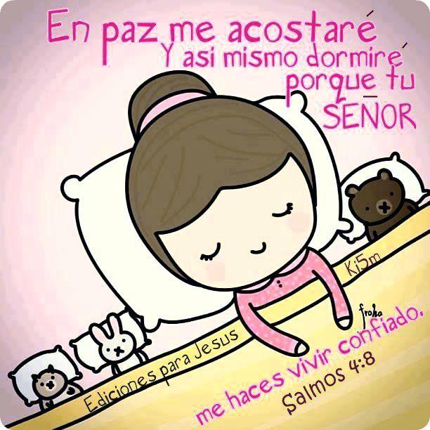 Salmos 4:8 En paz me acostaré, y asimismo dormiré; Porque solo tú, Jehová, me haces vivir confiado.♔