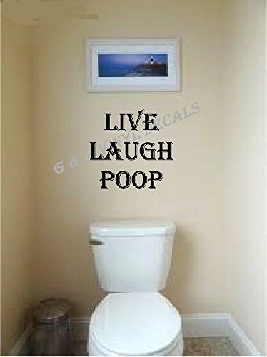 Live Laugh Poop Wall Decal