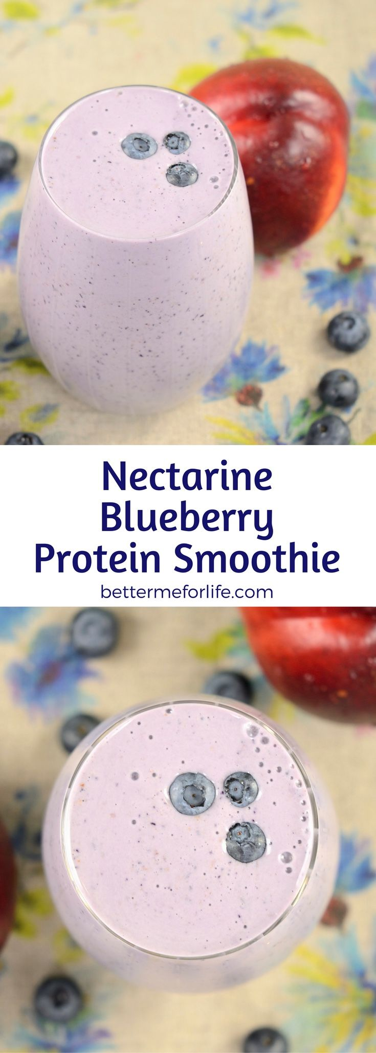 This nectarine blueberry flax protein smoothie is low in calories and high in fiber - making it the perfect weight loss smoothie. Find the recipe on BetterMeforLife.com | protein smoothie recipes | protein smoothies | healthy protein smoothies | protein smoothies for weight loss | protein smoothie recipes | protein smoothie recipes weight loss | protein smoothie recipes diet #proteinsmoothies #proteinsmoothierecipes #proteinpowder #proteinsmoothie #protein_smoothie