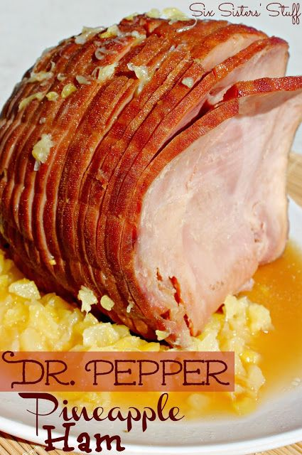 Dr. Pepper Pineapple Ham from Sixsistersstuff.com - The perfect Ham for Easter #Ham #Easter #recipe: Glaze Hams, Peppers Pineapple, Easter Recipes, Peppers Glaze, Dr. Peppers, Hams Recipes, Six Sisters Stuff, Pineapple Hams, Sixsistersstuff Com