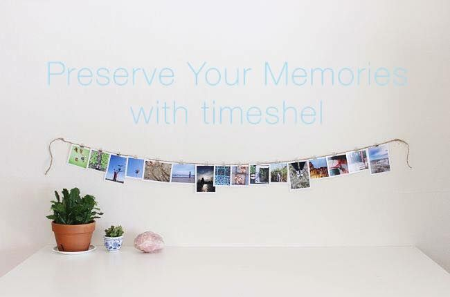 preserve your memories with timeshel! #timeshelmoments
