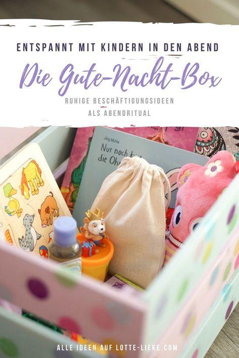 Ruhe und Entspannung für Kinder am Abend mit der Gute Nacht Box