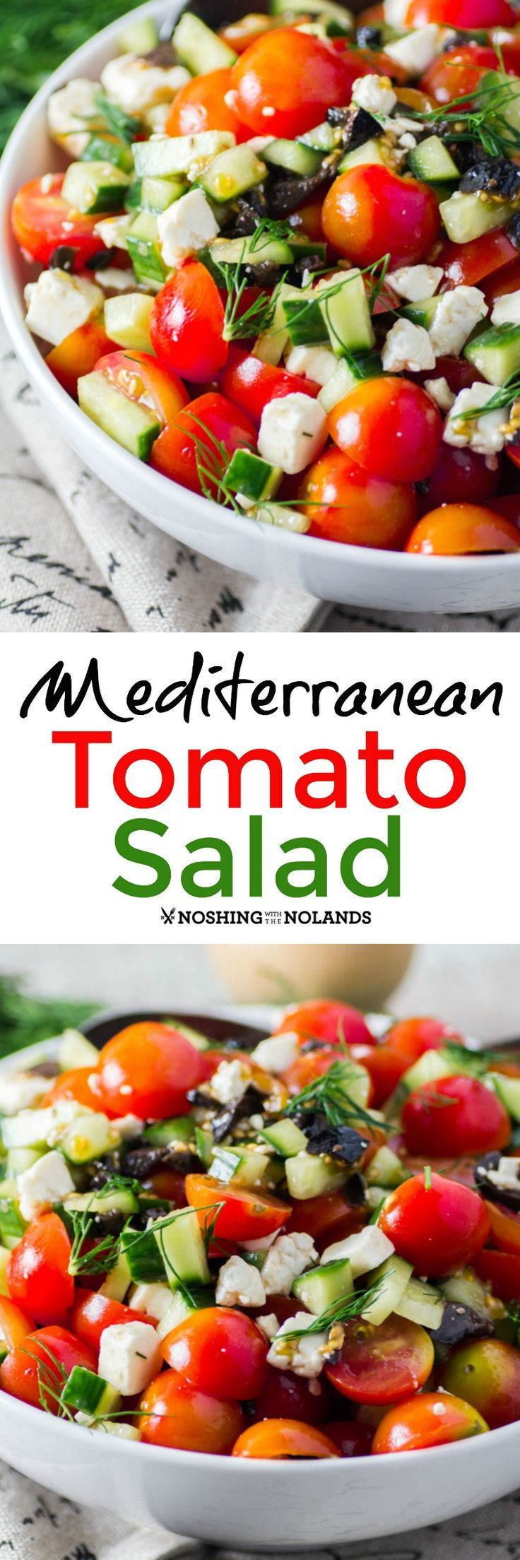 Mediterranean Tomato Salad by Noshing With The Nolands is bursting with fresh flavor you can serve as a side with any entree!