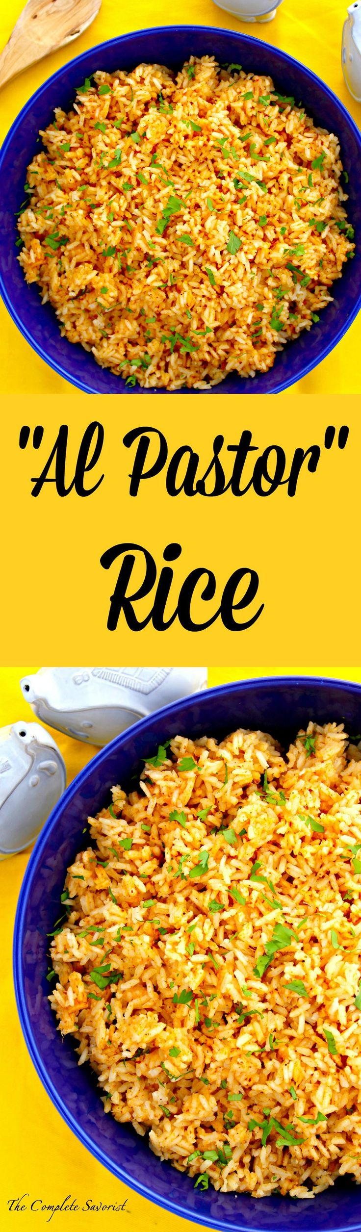 Al Pastor Rice ~ Rice made using the flavors of al pastor, the Mexican classic ~ The Complete Savorist