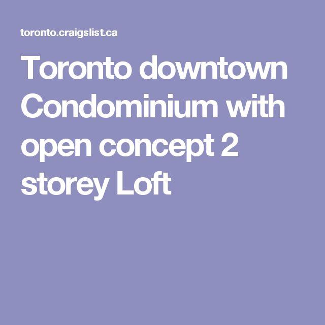 Toronto downtown Condominium with open concept 2 storey Loft