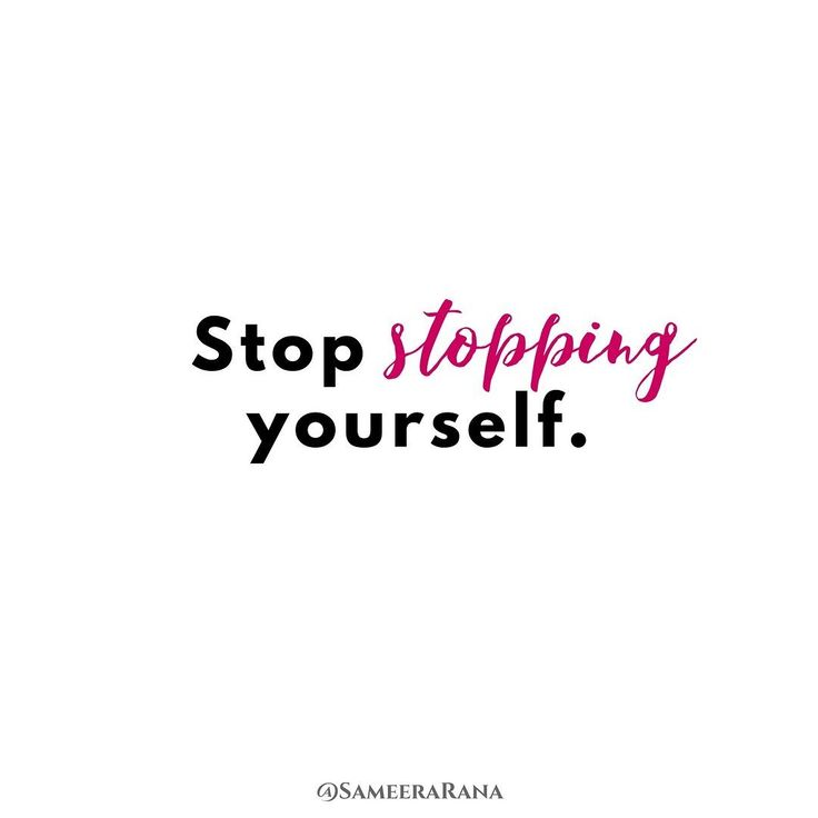 What are you stopping yourself from doing? Take a deep breath and put some awareness into these areas of your life. Don't judge. Just notice