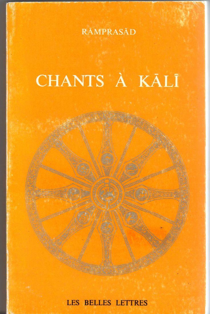 Recueil de chants mystiques dédiés à la déesse Kâlî et composés par Ramprasad, poète et chanteur indien (1720-1781)