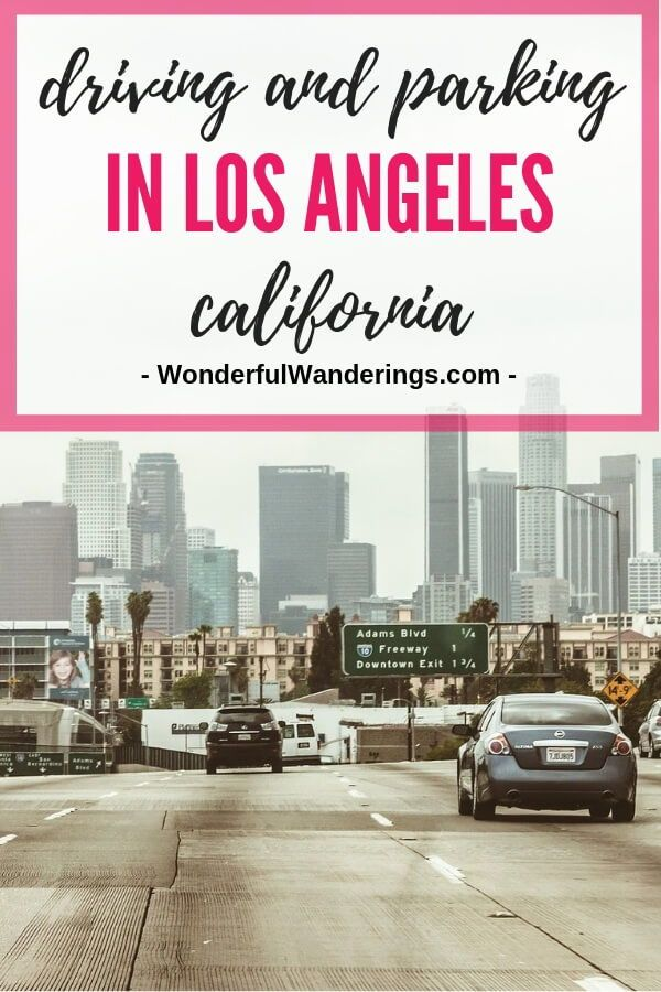 Driving In La Tips On Parking And Driving In Los Angeles Met