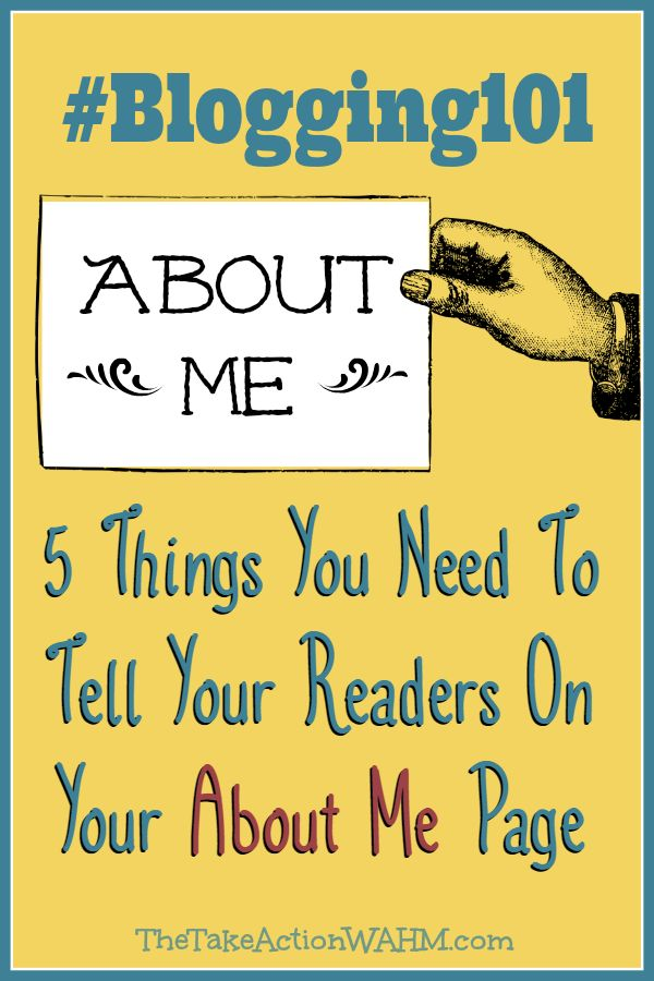 Creating a Killer About Me Page - 5 Things You Need to Tell Your Readers on Your About Me Page #Blogging101 #BlogTips