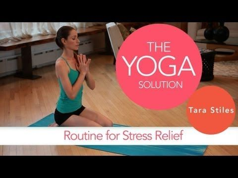 Routine for Stress Relief | The Yoga Solution With Tara Stiles #yoga