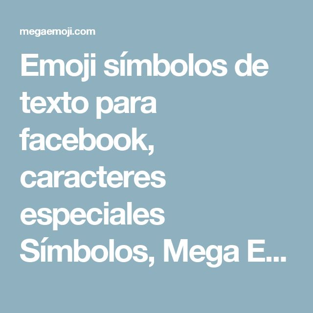 Emoji símbolos de texto para facebook, caracteres especiales Símbolos, Mega Emoji