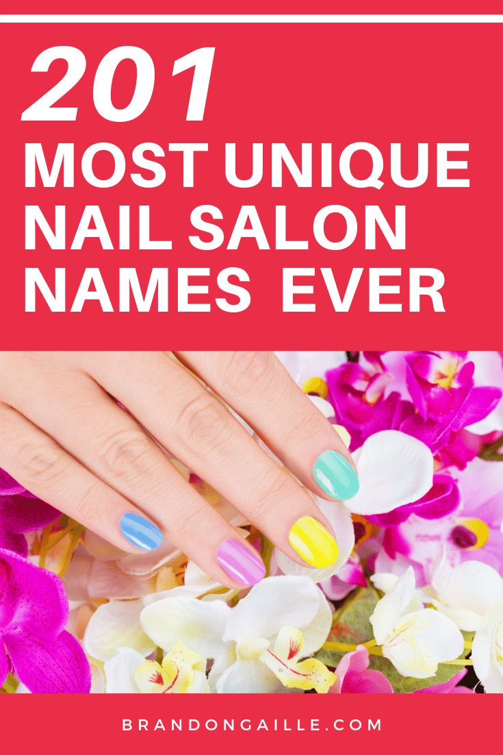 20 Catchy and Clever Nail Salon Names in 20   Nail salon names ...