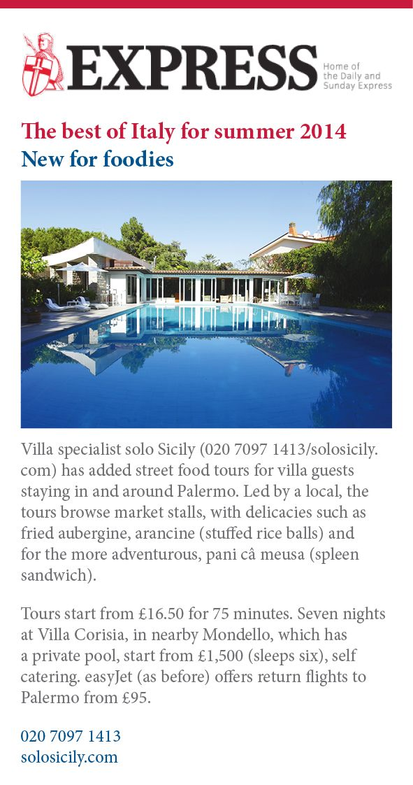 The #DailyExpress mentions our #StreetFood & #Market tour as one of the best new ideas for #foodies' summer holidays 2014 to spend at our beautiful villa Corisia in #Palermo.