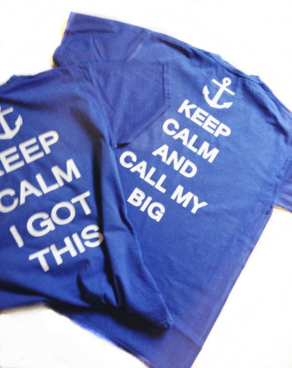sorority t shirt, big little t shirt, keep calm and call you big t shirt,  short sleeved listing on Etsy, $19.00