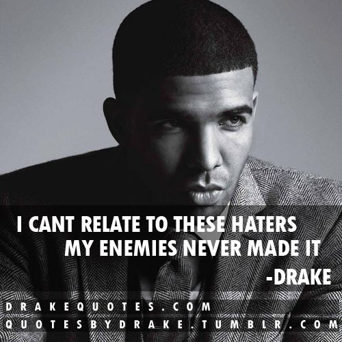Drake Quotes Amusing 102 Best Drake Quotes Images On Pinterest  Drake Quotes Quotes