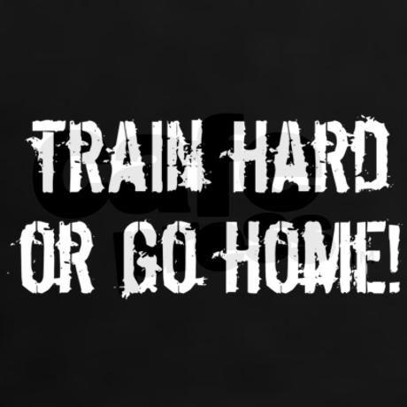 2. Train hard