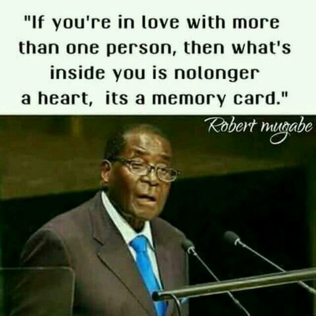 """""""Dont be excited by any man who only calls you when it rains;you're not an umbrella.""""#Robert Mugabe...I am dead"""