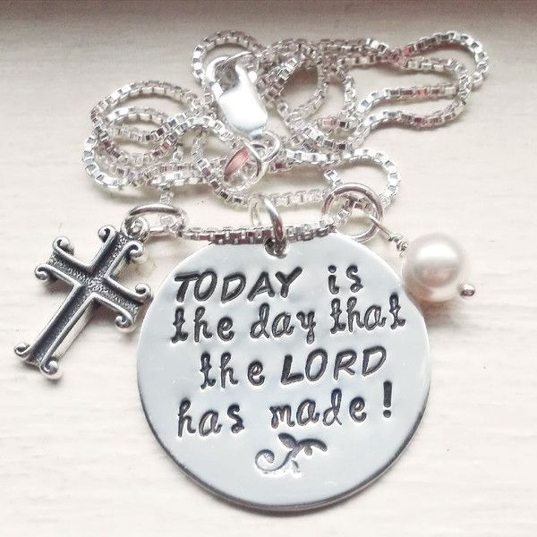 Sterling Silver Hand-Stamped Scripture Verse Necklace | Today is the Day the Lord Has Made | Psalm 118:24