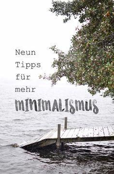 Neun Tipps für mehr Minimalismus