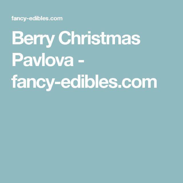 Berry Christmas Pavlova - fancy-edibles.com