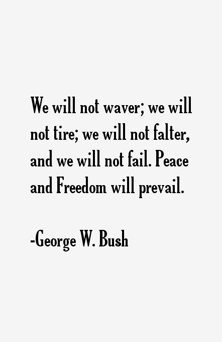 George W. Bush Quotes