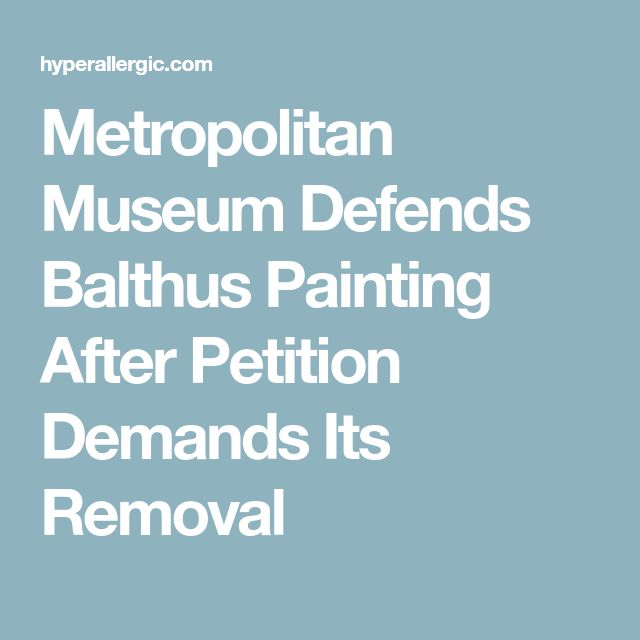 Metropolitan Museum Defends Balthus Painting After Petition Demands Its Removal