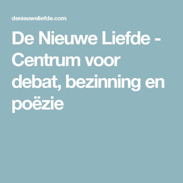 De Nieuwe Liefde - Centrum voor debat, bezinning en poëzie