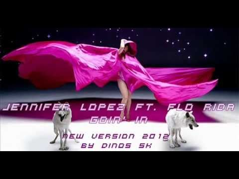 Jennifer Lopez ft. Flo Rida - Goin' In  New Extended Version 2012 by Dinos SK Listen https://www.facebook.com/photo.php?v=554164324610786&set=vb.100000516703536&type=3&theater