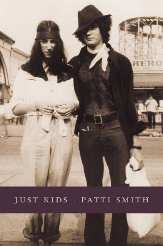 Patti Smith and Robert Maplethorpe -- book about when they were yOung and were starving artists