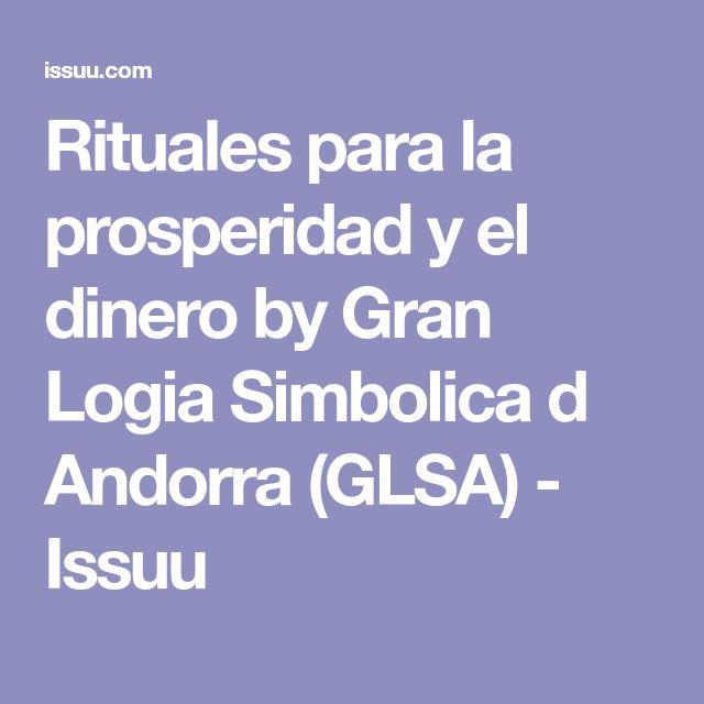 Rituales para la prosperidad y el dinero by Gran Logia Simbolica d Andorra (GLSA) - Issuu