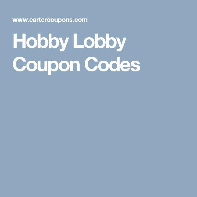 Hobby Lobby Coupon Codes