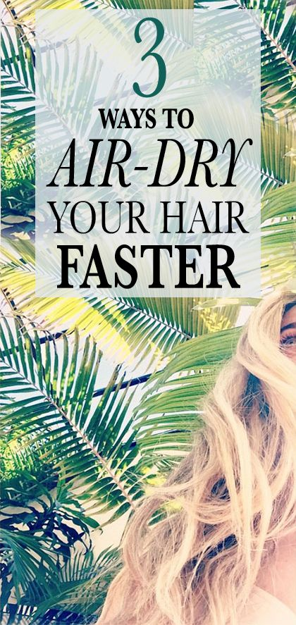 3 Ways to Air-Dry Your Hair Faster (Yep, It's Possible): If you—like 99.99 percent of us—can't pull off soaking-wet hair this well, speed up your air-drying time with these tricks. | allure.com