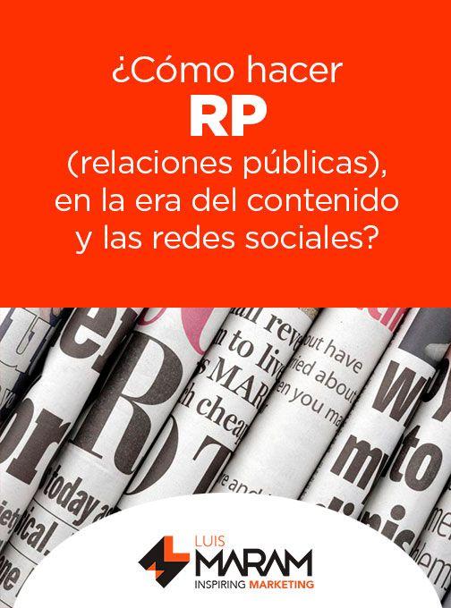 ¿Alguna vez has contratado una agencia de relaciones públicas (RP)? ¿Estás tú…