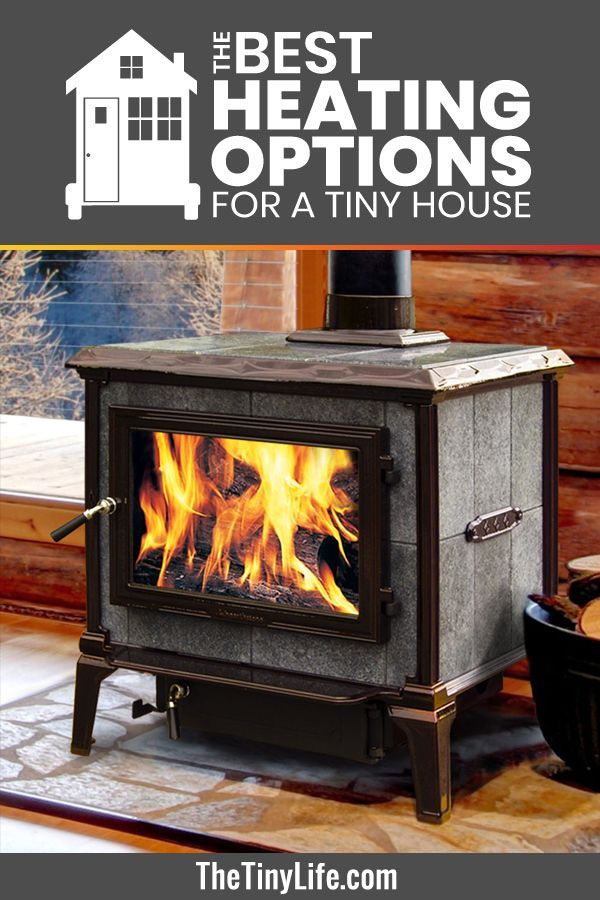 Heating A Tiny House How To Heat Your Tiny House And Stay Cozy All Winter Tiny House Furniture House Heating Tiny House Big Living