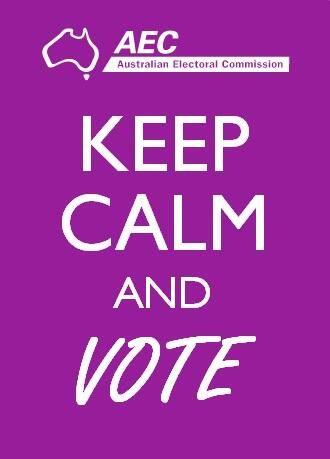 Keep calm and vote | #Australia #AusVotes #Auspol