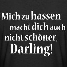 Frecher Spruch für selbstbewusste Ladies!T-Shirts.