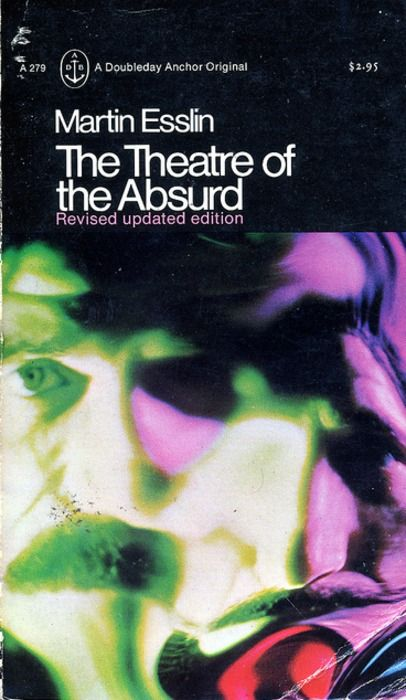 This is a book of Martin Esslin's study, The Theatre of the Absurd.  In 1961, Esslin made the word absurdism in his study. Absurdist theater rejects the conventional dramatic structures, questions reason, and feels that the universe is absent of meaning or God.