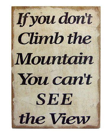 'Climb the Mountain' Burlap Sign by VIP International on #zulily