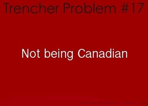Hahahahaha, I AM CANADIAN!! :D I feel proud right now. <3
