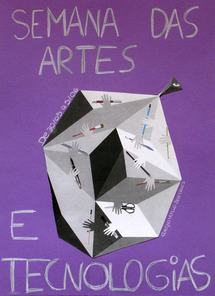 Realização de um cartaz para divulgar a semana das Artes e Tecnologias Fases 1 - Pesquisa e recolha de informação 2 - Estud...