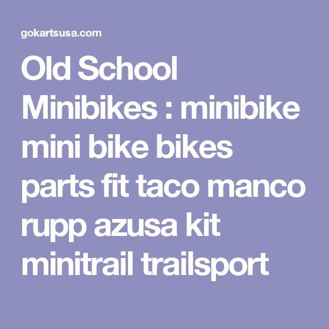 Old School Minibikes : minibike mini bike bikes parts fit taco manco rupp azusa kit minitrail trailsport