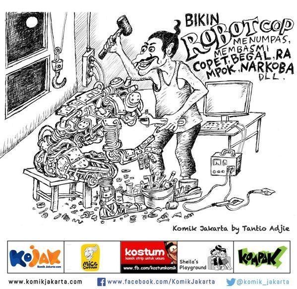 Bikin RobotCop by Tantio Adjie #KomikJakarta