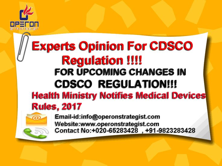 Experts Opinion For CDSCO Registration!!!! FOR UPCOMING CHANGES IN CDSCO REGULATION!!! Health Ministry Notifies Medical Devices Rules, 2017 *The new Rules seek to remove regulatory bottlenecks to make in India, facilitate ease of doing business while ensuring availability of better Medical Devices for patient care and safety. Existing approvals also have to implement their systems as per new regulation. *These rules will be applicable to Medical device other than in Vitro Diagnostic Medical…