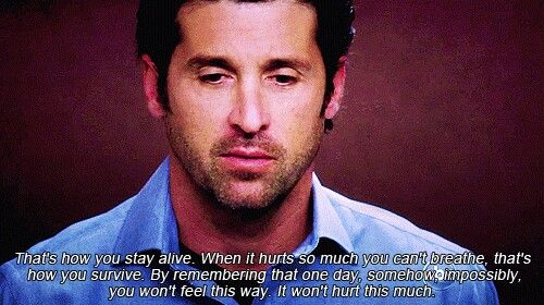 """""""...When it hurts so much you can't breathe, that's how you survive....""""  Grey's Anatomy quotes"""