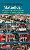 El 11 de marzo de 2004, Madrid fue el escenario del mayor atentado terrorista de la historia de España: 191 muertos y más de 1.800 heridos. Desde el primer momento, junto al dolor por las víctimas, se hizo evidente la necesidad de saber: ¿quién había perpetrado la matanza? ¿por qué? http://www.galaxiagutenberg.com/libros/%C2%A1matadlos!.aspx http://rabel.jcyl.es/cgi-bin/abnetopac?SUBC=BPSO&ACC=DOSEARCH&xsqf99=1740780+