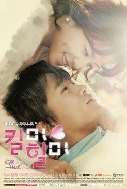 Kill Me, Heal Me, Kilmihilmi, 킬미, 힐미 (2015) | South Korea, Korean, TV Series, k-drama, Korean drama | Cast/crew: Romance, comedy, medical, mystery, Dissociative Identity Disorder (DID), multiple personalities | Ji Sung, Lee Do-hyu, Hwang Jung-eum, Kim Amy, Park Seo-joon, Choi Won-young, Shim Hye-jin, Kim Yoo-ri, Oh Min-suk, Kim Young-ae, Kim Hee-jung, Park Jun-gyu, Ko Chang-seok | Watch: http://kissasian.com/G/188673?l=http%3a%2f%2fkissasian.com%2fDrama%2fKill-Me-Heal-Me%2f
