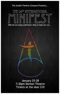 The Acadia Theatre Company presents MiniFest, Jan. 25-28. Six original plays – four nights only! Performances begin at 7:30 p.m. in Lower Denton. Cost $10. Tickets available at the door. For more information: http://qoo.ly/df5ba
