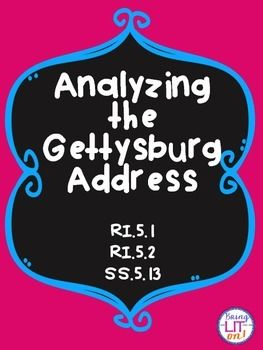 This activity provides your students with the opportunity to translate the Gettysburg Address into modern speech. It includes detailed teacher instructions, student worksheets with portions of the famous speech, and one constructed response short answer essay.