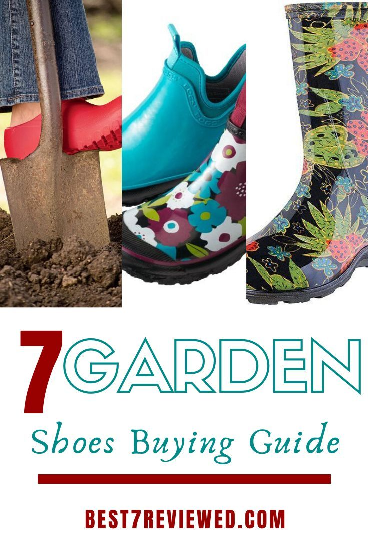 7 Best Garden Shoes Boots And Crocs In 2019 Https Best7reviewed Com Shoes Gardening For Kids Gardening For Beginners