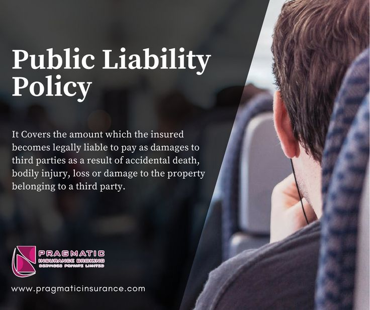 Public Liability Policy - It Covers the amount which the insured becomes legally liable to pay as damages to third parties as a result of accidental death, bodily injury, loss or damage to the property belonging to a third party.   #ProductsLiability #Policy #Insurance #InsuranceBrokingServices #InsuranceCompanies #InsuranceHyderabad #PragmaticInsurance